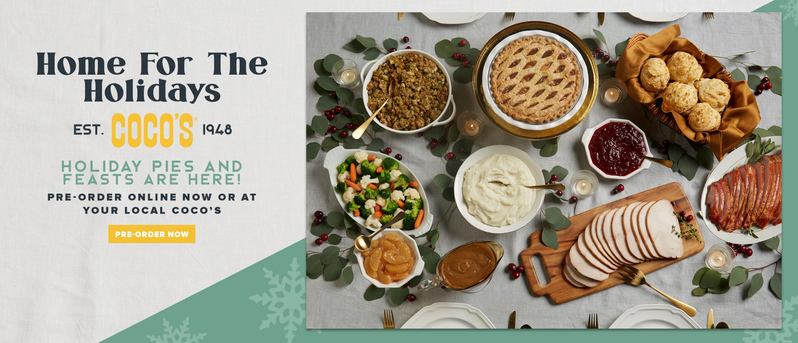Home for the Holidays! Holiday pies and feasts are here, pre-order yours today!